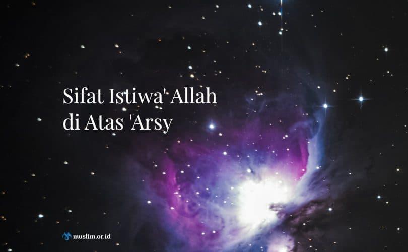 Sifat Istiwa' Allah di Atas 'Arsy