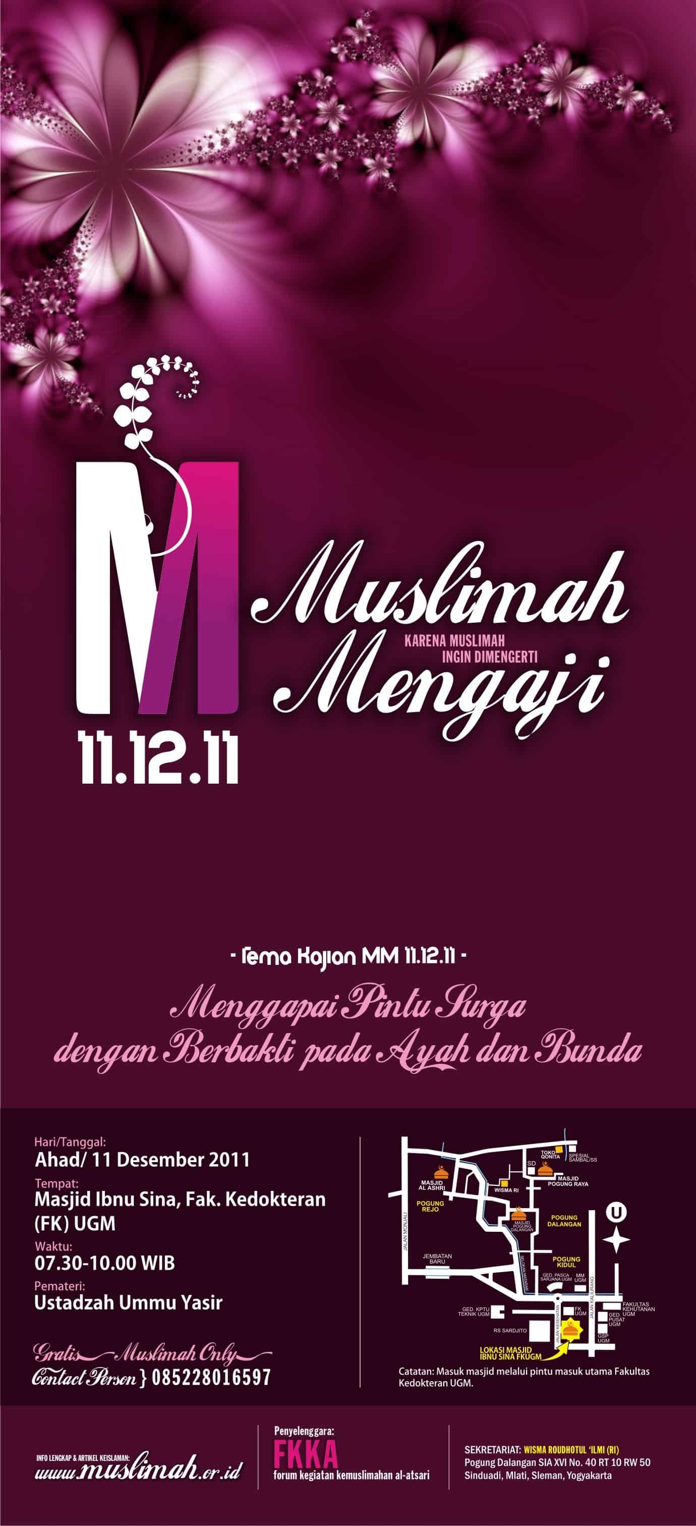 """Kajian Muslimah Yogyakarta (11 Desember 2011): """"Menggapai Pintu Surga dengan Berbakti pada Ayah dan Bunda"""""""
