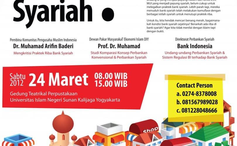 """Seminar Nasional (Jogja, 24 Maret 2012) : """"Mengkritisi Praktek Perbankan Syariah di Indonesia"""""""