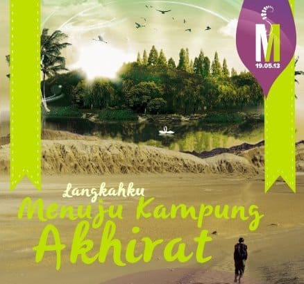 Kajian Khusus Muslimah: Langkahku Menuju Kampung Akhirat (Yogyakarta, 19 Mei 2013)