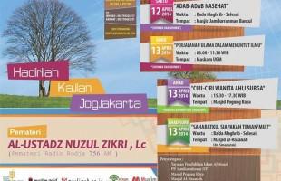 Kajian Umum Bersama Al-Ustadz Nuzul Zikri, Lc (Yogyakarta, 12-13 April 2014)