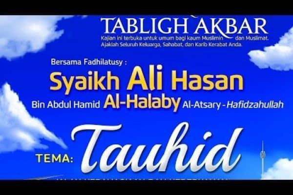 Tabligh Akbar Syaikh Ali Hasan Al-Halabi (Jakarta, 1 Dzulqa'dah 1436)