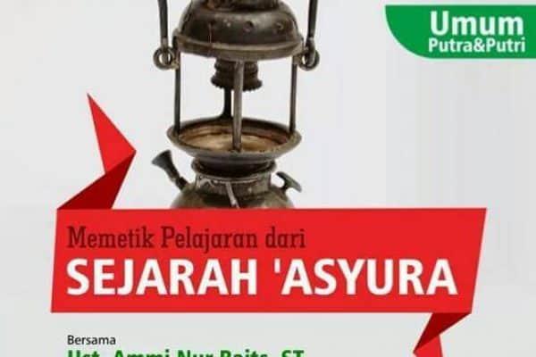 """Kajian Umum """"Pelajaran Dari Sejarah Hari Asyura"""" (Yogyakarta, 9-10 Muharram 1437)"""