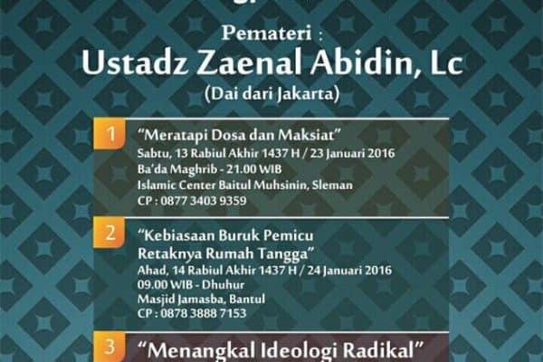 """Kajian """"Menangkal Ideologi Radikal"""" Bersama Ustadz Zainal Abidin, Lc (Yogyakarta, 23-24 januari 2016)"""