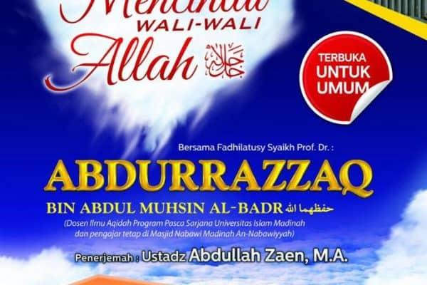 """Tabligh Akbar """"Mencintai Wali-Wali Allah"""" Bersama Syaikh Abdurrazzaq Al-Badr (Jakarta, 25 Jumadal Akhirah 1437)"""