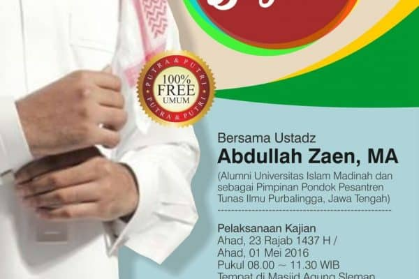 Kajian Umum Bersama Ustadz Abdullah Zaen, MA (Yogyakarta, 1 Mei 2016)