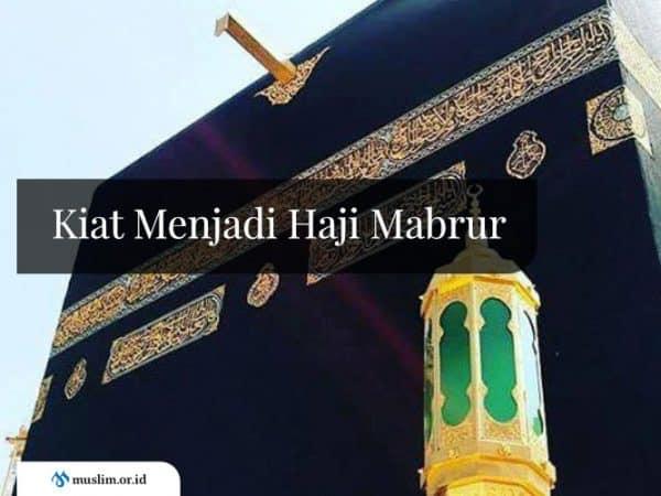 Kiat Menjadi Haji Mabrur