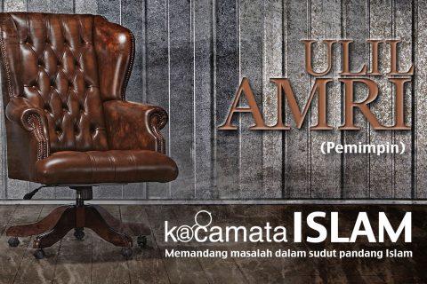 kacamata-islam-007-ulil-amri-pemimpin
