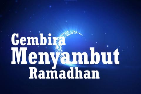 gembira menyambut ramadhan