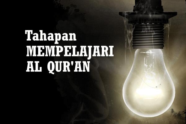 Tahapan Mengambil Pelajaran dari Al-Qur'an