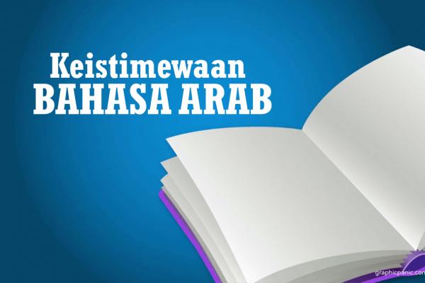 Keistimewaan Bahasa Arab (6)