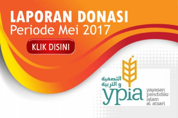 Laporan Donasi YPIA periode Bulan Mei 2017