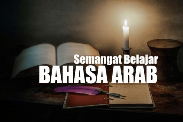 Pentingnya Mempelajari Bahasa Arab