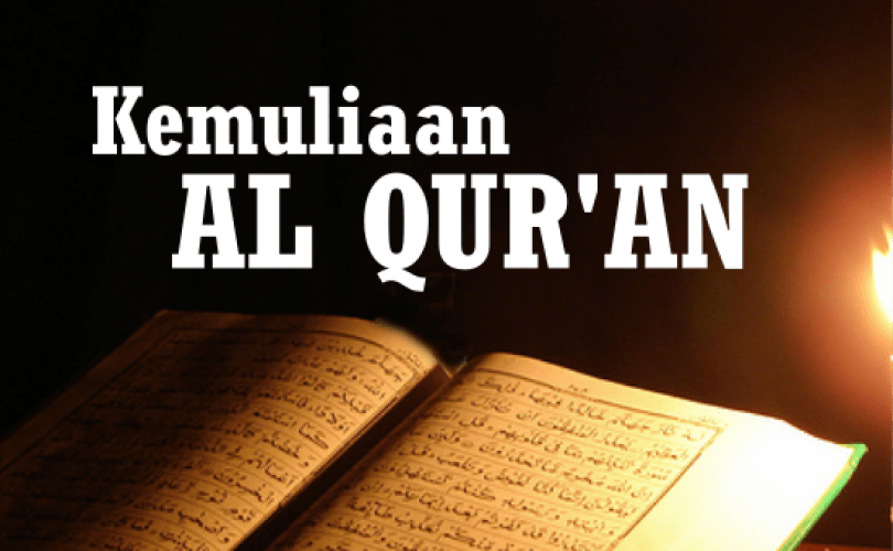 Kemuliaan Al Qur`an Al-Karim (4)