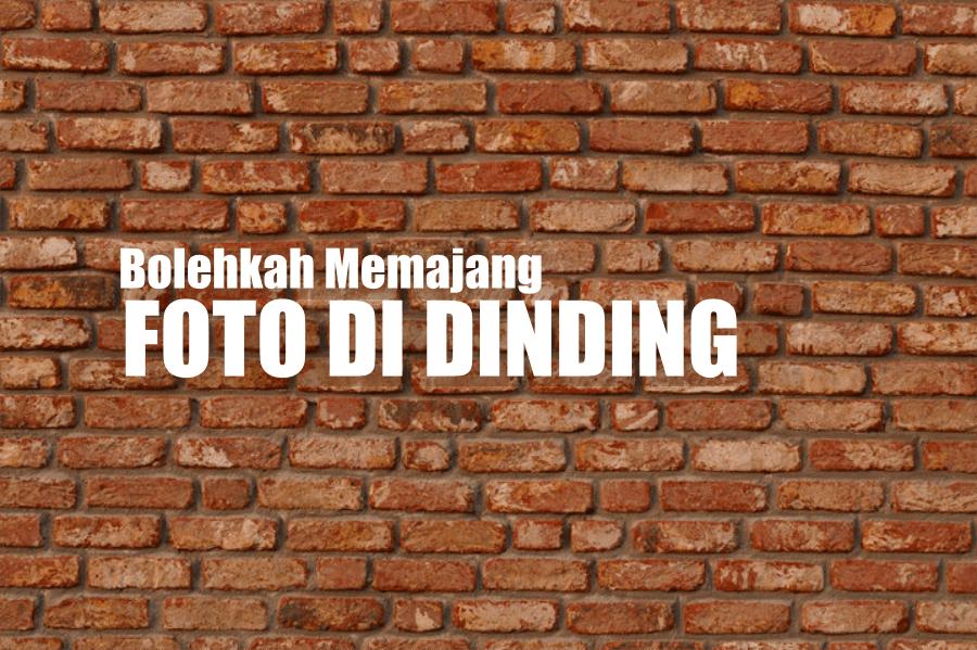 Hukum Memajang Foto Di Dinding