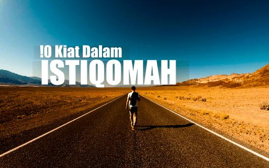 KIAT ISTIQOMAH