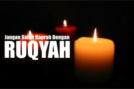 Tiga Kesalahpahaman tentang Ruqyah