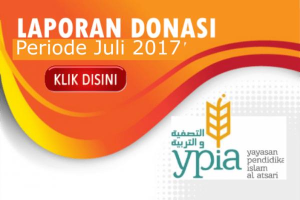Laporan Donasi YPIA periode Bulan Juli 2017
