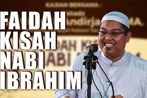 Kajian Umum: Faidah Kisah Nabi Ibrahim 'alaihis salam – Ustadz Dr. Firanda Andirja, Lc., MA.
