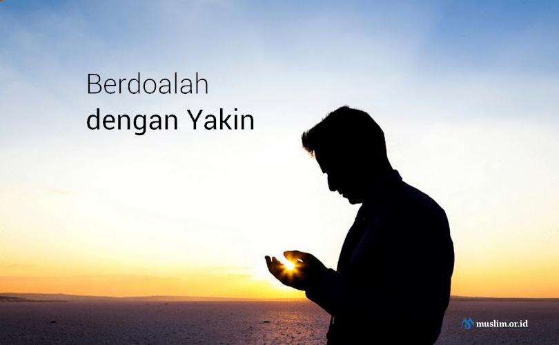 Sebab-Sebab Terkabulnya Doa