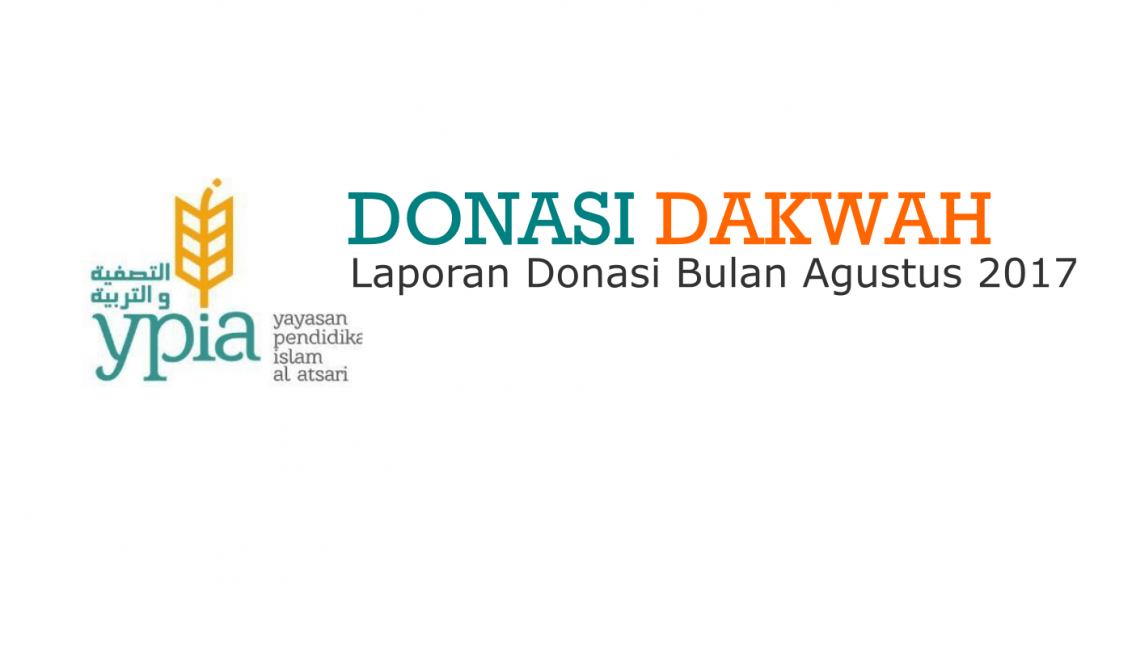 laporan donasi dakwah bulan agustus 2017