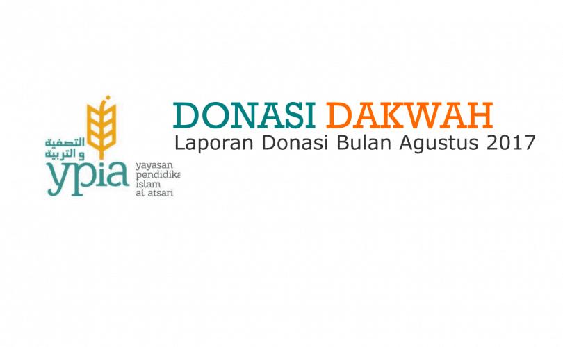 Laporan Donasi YPIA periode Bulan Agustus 2017