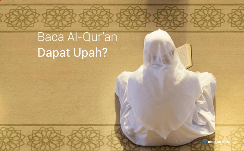 Hukum Mengambil Upah dari Membaca Al-Qur'an