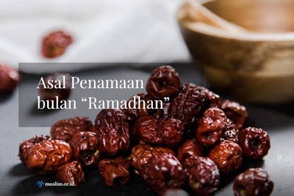 """Asal Penamaan bulan """"Ramadhan"""""""